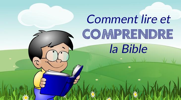 comment lire et comprendre la Bible